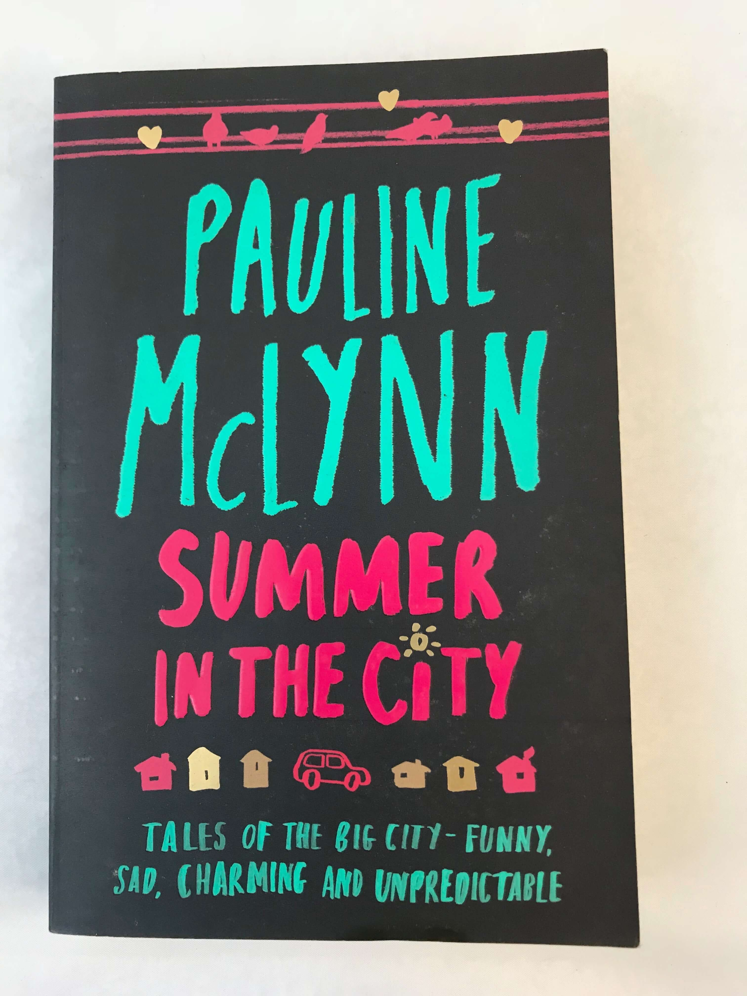 Pauline McLynn: Summer In The City